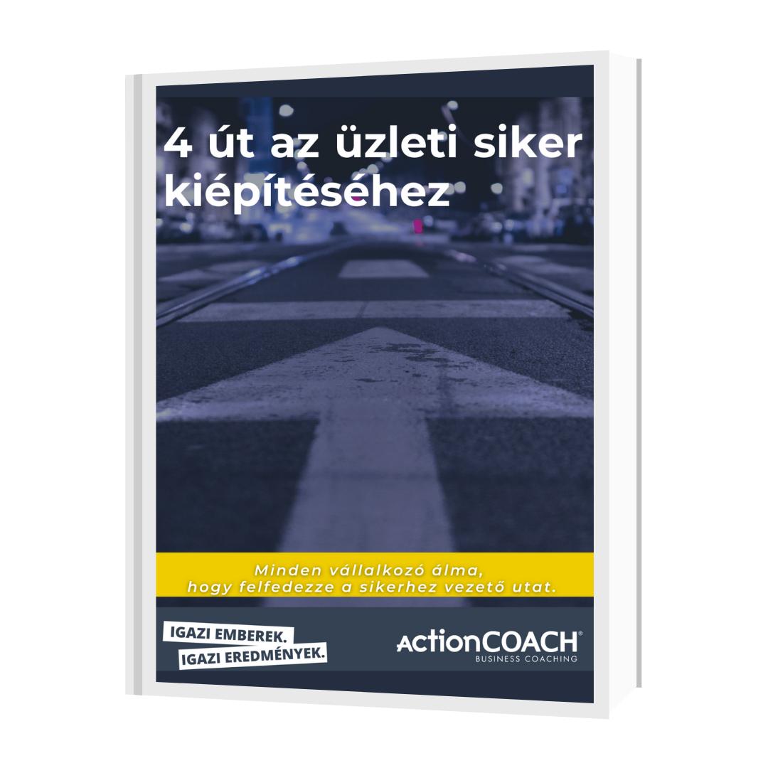 4 Út az üzleti siker kiépítéséhez E-BOOK
